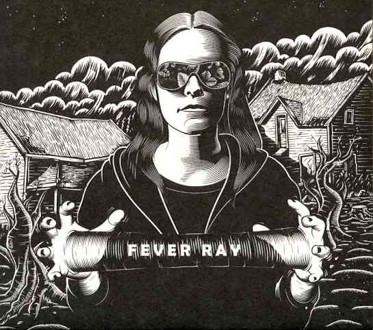 FEVER RAY BY FEVER RAY (CD)